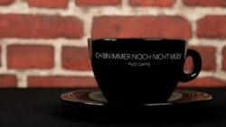 Cappuccino Tasse <br> Ich bin immer noch nicht müde
